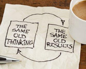 Same Old Thinking, Same Results